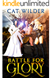 Battle for Glory (Battle for Glory Adventure Book 1)
