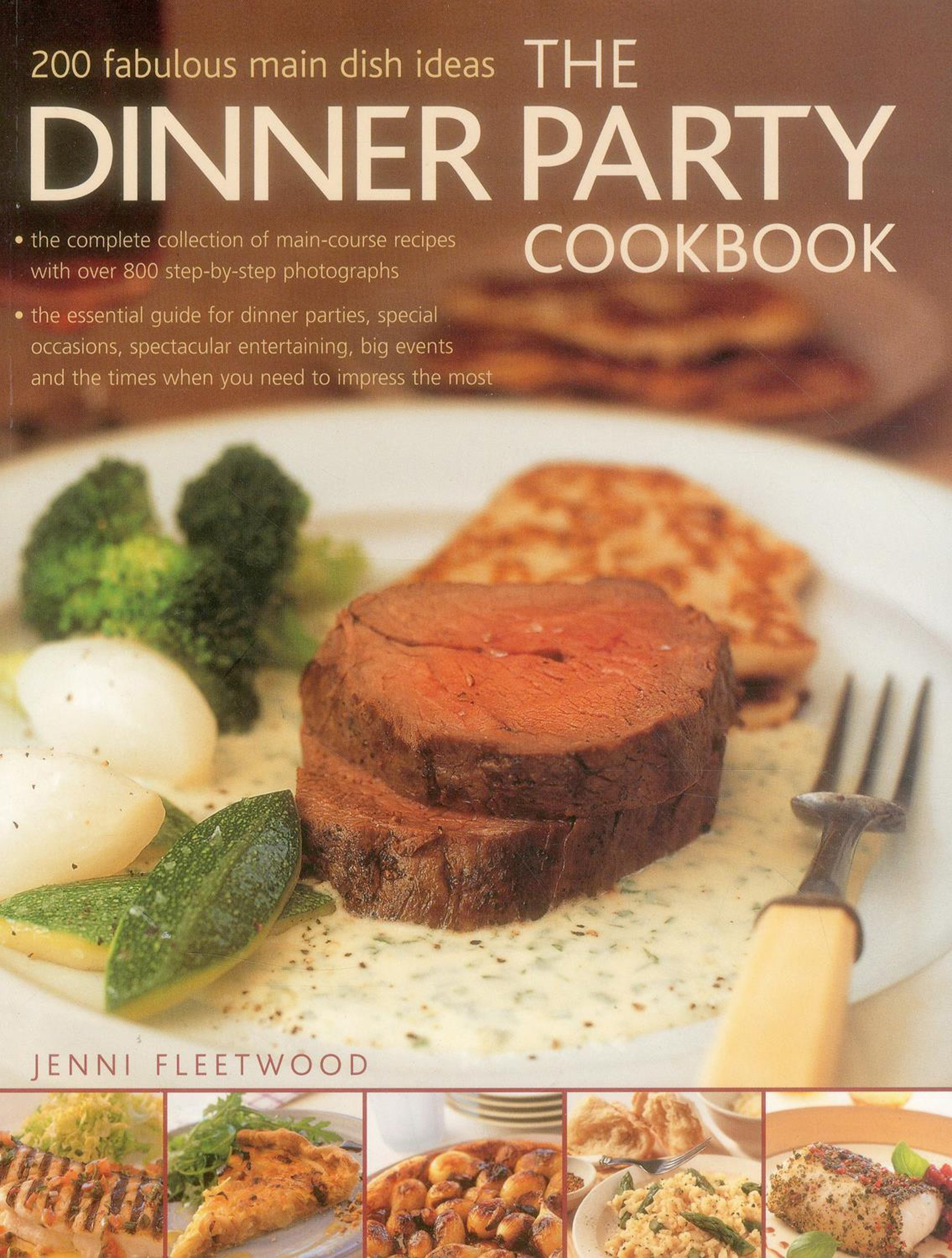 Main Course Ideas For Dinner Party Part - 20: The Dinner Party Cookbook: 200 Fabulous Main Dish Ideas: Jenni Fleetwood:  9781780193878: Amazon.com: Books
