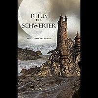 Ritus Der Schwerter (Band #7 im Ring der Zauberei) (German Edition)