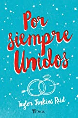 Por siempre, unidos (Titania fresh) (Spanish Edition) Kindle Edition