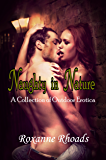Naughty in Nature: A Collection of Outdoor Erotica