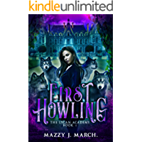 First Howling (The Lycan Academy Book 1) (English Edition)