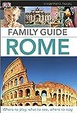 Eyewitness Travel Family Guide Rome (DK Eyewitness Travel Guide)