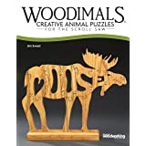 Woodimals: Creative Animal Puzzles for the Scroll Saw (Fox Chapel Publishing) 56 Fun Patterns in the Shape of Animals with th