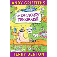 The 104-Storey Treehouse (The Treehouse Series Book 8)