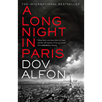 A Long Night in Paris: The must-read thriller from the new master of spy fiction