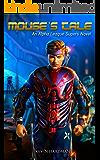 Mouse's Tale: An Alpha League Supers Novel