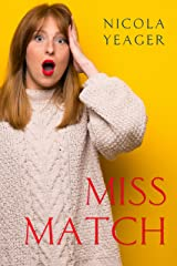 Miss Match: should an agony aunt take her own advice? Kindle Edition