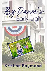 By Dawn's Early Light (Celebration Book 1) Kindle Edition