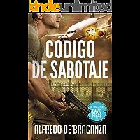 CÓDIGO DE SABOTAJE: un thriller de David Ribas (David Ribas (Thrillers en español) nº 9)