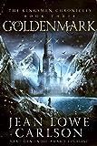 Goldenmark (The Kingsmen Chronicles #3): An Epic Fantasy Adventure