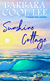 Sunshine Cottage (A Pajaro Bay Mystery Book 7)