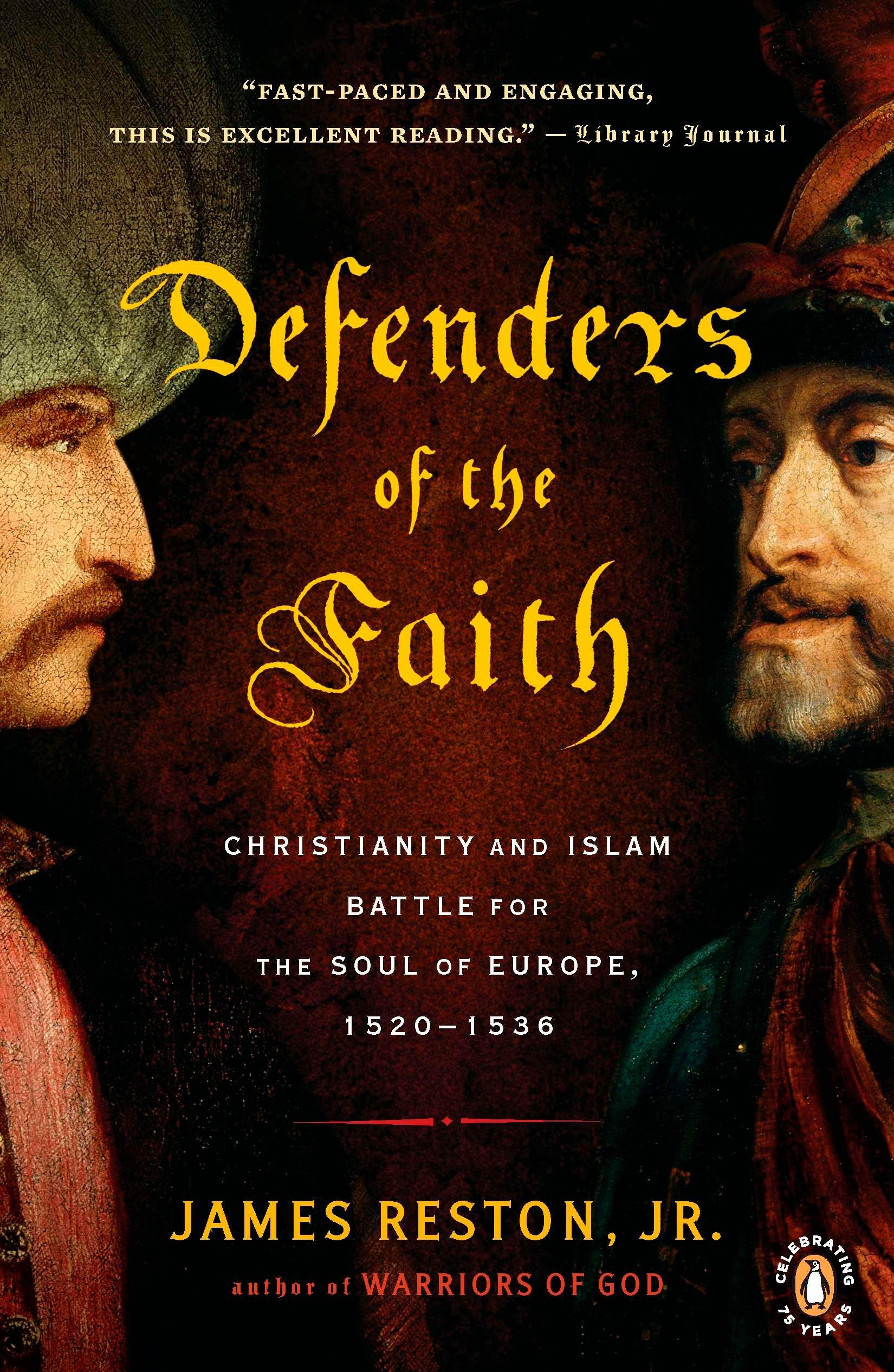 Defenders of the Faith: Christianity and Islam Battle for the Soul of Europe, 1520-1536 PDF