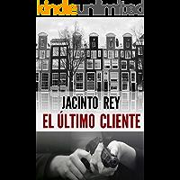 El último cliente (Inspectora Cristina Molen nº 1) (Spanish Edition)