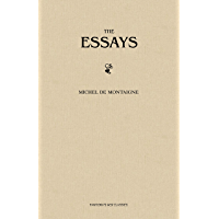 The Complete Essays (English Edition)
