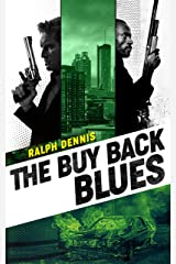 The Buy Back Blues (Hardman Book 12) Kindle Edition