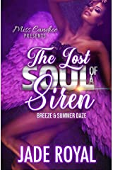 The Lost Soul of a Siren: Breeze & Summer Daze (Snatching The Soul of a Siren Book 3) Kindle Edition