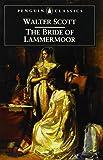 The Bride of Lammermoor (Penguin Classics)