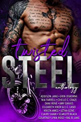 Twisted Steel: An MC Anthology Kindle Edition
