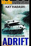 Adrift: A Hawaiian Sea Adventure (The Island Breeze Series Book 5)