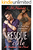 Rescue Me (Heathens Ink Book 1)