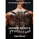 Under Sean's Protection (Northern States Pack Book 3)