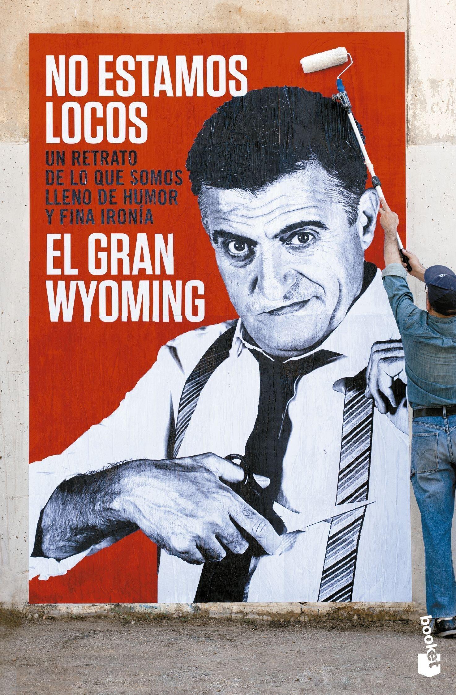 No estamos locos (Diversos): Amazon.es: El Gran Wyoming: Libros