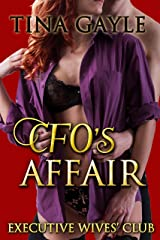 CFO's Affair (Executive Wives' Club Book 3) Kindle Edition