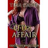 CFO's Affair (Executive Wives' Club Book 3)