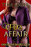 Romance: CFO's Affair: Women coming together to overcome grief (Executive Wives' Club Book 3)