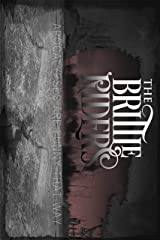 The Brittle Riders: Trilogy Kindle Edition