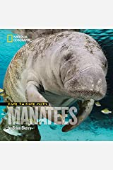 Face to Face with Manatees (Face to Face with Animals) Hardcover