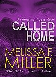 Called Home (An Aroostine Higgins Novel Book 4)
