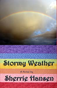 Stormy Weather, Maple Valley Trilogy, Book 1 (The Maple Valley Trilogy)