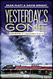 Yesterday's gone - saison 2 - tome 2