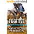 Fugitive (A Rocky Mountain Thriller Book 2)