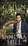The Cajun Doctor: A Cajun Novel (Cajun Books Book 1)