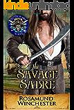 The Savage Sabre: Pirates of Britannia Connected World (Pirates of Britannia World Book 0)