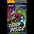 Dead Inside: A Space Team Universe Novel (Dan Deadman Space Detective Book 2)