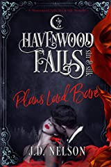 Plans Laid Bare: (A Havenwood Falls Sin & Silk Novella) Kindle Edition