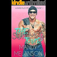 The Summer Tour: A Contemporary Rockstar Romance (Amaryllis Romance Book 1) book cover