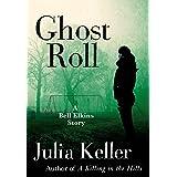 Ghost Roll: A Bell Elkins Story (Bell Elkins Novels)