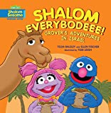 Shalom Everybodeee!: Grover's Adventures in Israel