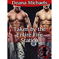 Taken by the Entire Fire Station (Taken by the Hunky Men Book 1) (English Edition)