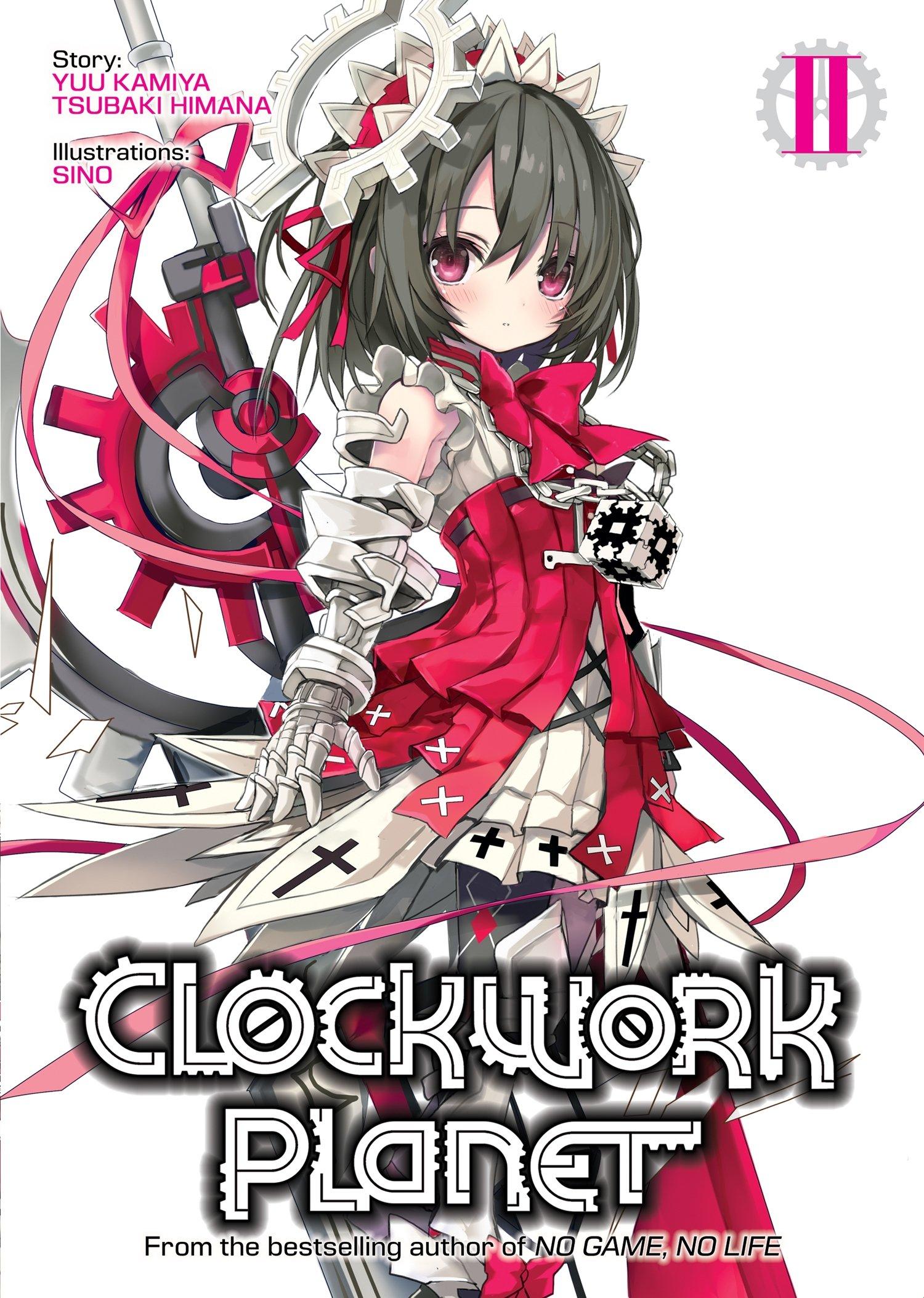 Download Clockwork Planet (Light Novel) Vol. 2 pdf epub