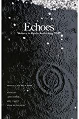 Echoes: Writers in Kyoto Anthology 2017 Kindle Edition