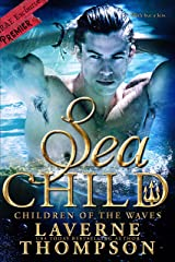 Sea Child: Children of the Waves #4 Kindle Edition