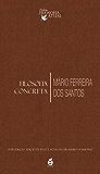 Filosofia Concreta (Coleção Filosofia Atual)