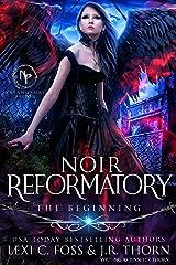 Noir Reformatory (Paranormal Prison) Kindle Edition