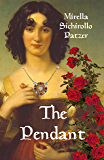 The Pendant: A Novel of Murder, Vengeance, and Secret Treasure in Medieval Italy